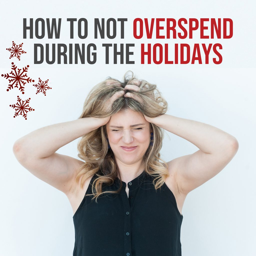 5 Ways To Not Overspend During The Holidays