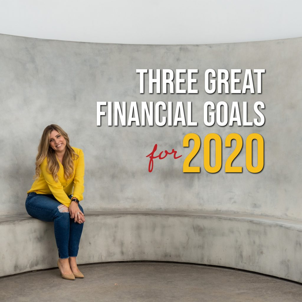 three great financial goals